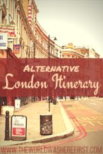 Alternative 3 Day London Itinerary