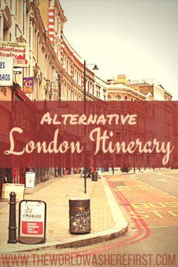 Three-Day Alternative London Itinerary