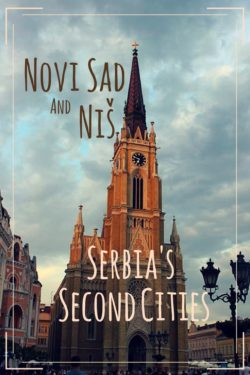 Novi Sad and Niš: Serbia's Second Cities