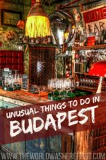 Ten Unusual Things to do in Budapest