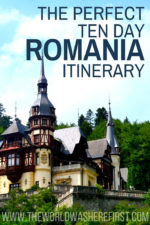 The Perfect 10-Day Romania Itinerary