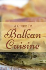 A Guide to Balkan Cuisine