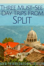 Three Must See Day Trips From Split