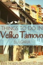 Things To Do In Veliko Tarnovo, Bulgaria