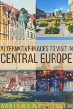 Alternative Place to Visit in Central Europe