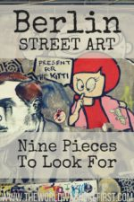 Berlin Street Art: Nine Pieces to Look For