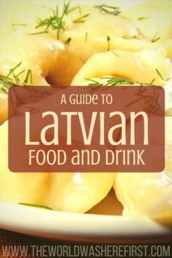 A Guide to Latvian Food and Drink