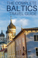 The Complete Baltics Travel Guide