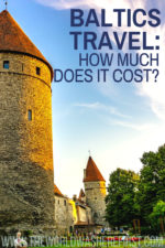 Baltics Travel: How Much Does it Cost?