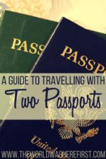 A Guide To Travelling With Two Passports
