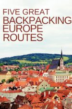 Five Great Backpacking Europe Routes