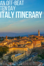 An Off-Beat 10 Day Italy Itinerary