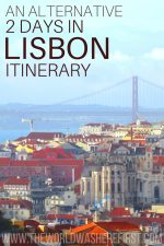 An Alternative 2 Days in Lisbon Itinerary