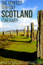 The Perfect 10-Day Scotland Itinerary