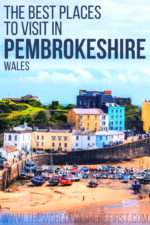 The Best Places To Visit In Pembrokeshire
