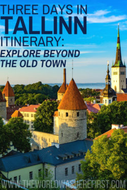 3 Days in Tallinn Itinerary: Explore Beyond the Old Town - The World