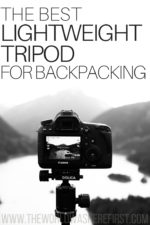 The Best Lightweight Tripod for Backpacking in 2019
