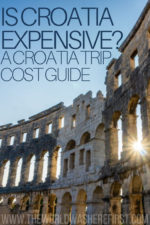 Is Croatia Expensive? A Croatia Trip Cost Guide