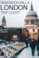 How Much Will a London Trip Cost?