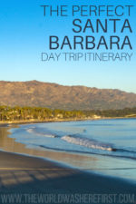 The Perfect Santa Barbara Day Trip Itinerary