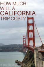 How Much Will a California Trip Cost?
