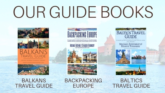 The Comprehensive Balkan Travel Guide - The World Was Here First