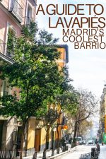 A Guide to Lavapiés: Madrid's Coolest Barrio