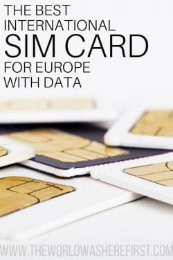 The Best International Sim Card For Europe with Data - The World Was