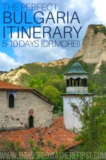 The Perfect Bulgaria Itinerary: 5 to 10 Days (or More!)