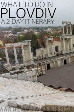 What To Do in Plovdiv: A 2-Day Itinerary