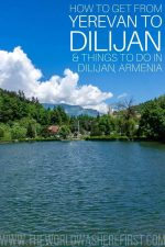 How to Get From Yerevan to Dilijan & Things To Do In Dilijan