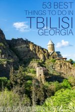 53 Best Things To Do In Tbilisi, Georgia
