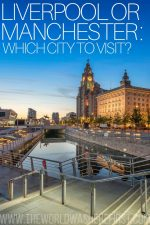 Liverpool or Manchester: Which City to Visit?