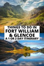 Things to Do in Fort William & Glencoe: A 1 or 2 Day Itinerary
