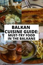 Balkan Cuisine Guide: Must-Try Food in the Balkans