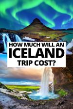 How Much Will an Iceland Trip Cost in 2020?