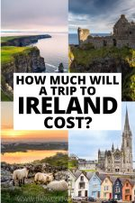How Much Will A Trip to Ireland Cost in 2020?