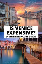 Is Venice Expensive? A Venice Trip Cost Guide
