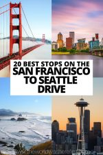 20 Best Stops on the San Francisco to Seattle Drive