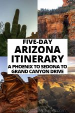 5-Day Arizona Itinerary: A Phoenix-Sedona-Grand Canyon Drive