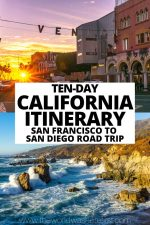 10-Day California Itinerary: San Francisco to San Diego Road Trip