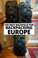 The Best Backpack For Backpacking Europe in 2020