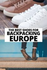 The Best Shoes For Backpacking Europe in 2020