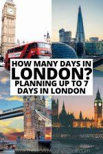 How Many Days in London? Planning Up To 7 Days in London