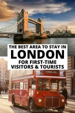 Best Area To Stay In London For First-Time Visitors & Tourists