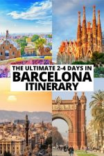 The Ultimate 2 to 4 Days in Barcelona Itinerary