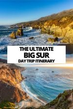 The Ultimate Big Sur Day Trip Itinerary