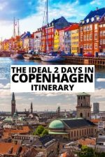 The Ideal 2 Days in Copenhagen Itinerary