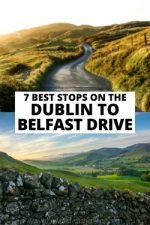 7 Best Stops on the Dublin to Belfast Drive