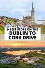 9 Best Stops on the Dublin to Cork Drive